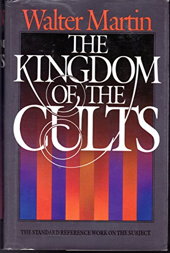 9780871237965: The Kingdom of the Cults