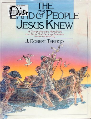 9780871237972: The Land & People Jesus Knew: A Visual Tour of First-Century Palestine