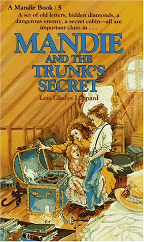 9780871238399: Mandie and the Trunk's Secret (Mandie, Book 5)