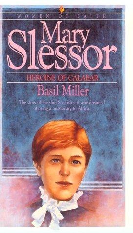 9780871238498: Mary Slessor (Women Of Faith Series)
