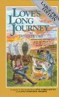 9780871238535: Love's Long Journey (Love Comes Softly Series #3)