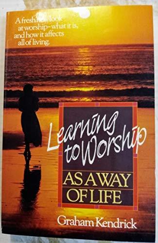 9780871238634: Learning to Worship As a Way of Life