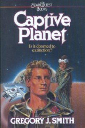 9780871238689: Captive Planet (Star Quest Books, Volume 1)