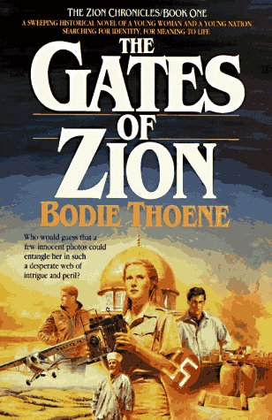 The Gates of Zion (The Zion Chronicles Book One)