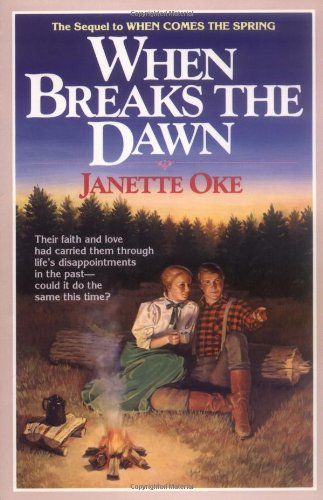 When Breaks The Dawn (Canadian West Book 3)