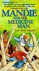 9780871238917: Mandie and the Medicine Man (Mandie, Book 6)