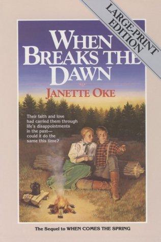 9780871238955: When Breaks the Dawn (Canadian West #3)