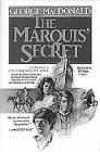 9780871239143: The Marquis' Secret (Macdonald Classics)