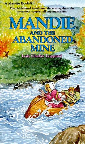 9780871239327: Mandie and the Abandoned Mine (Mandie, Book 8)