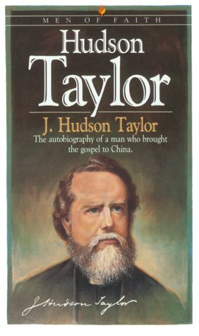 Hudson Taylor (Men of Faith): Taylor, J. Hudson