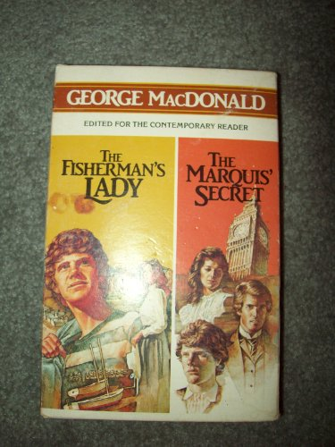 The Fisherman's Lady / The Marquis' Secret (Box Set): MacDonald, George