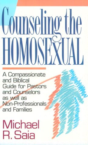 9780871239891: Counseling the Homosexual: A Compassionate and Accurate Guide for Pastors and Counselors a