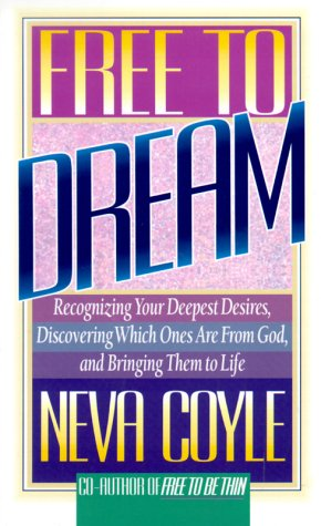 Free to Dream (0871239973) by Neva Coyle