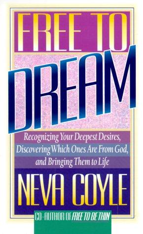 Free to Dream: Coyle, Neva