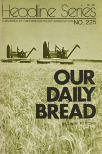 9780871240309: Our Daily Bread