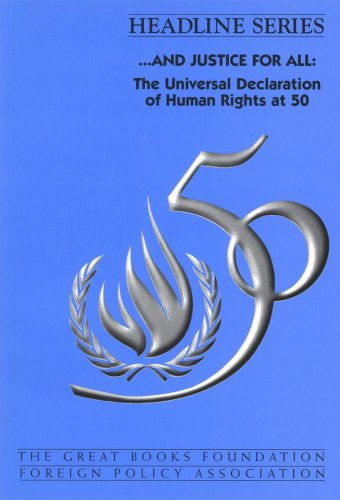 and justice for all: The Universal Declaration of Human Rights at 50 (Headline series): Karen M. ...