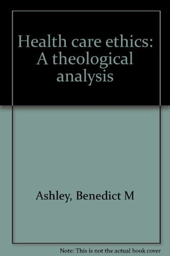 9780871250445: Health care ethics: A theological analysis