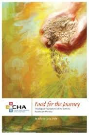 9780871251947: Food for the Journey Theological Foundations of Catholic Healthcare