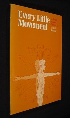 9780871270153: Every Little Movement: A Book About Delsarte