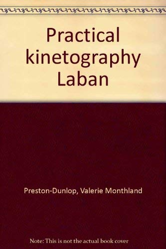 9780871270269: Practical kinetography Laban