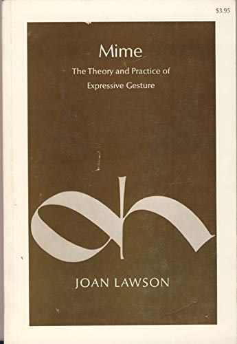 Mime : The Theory and Practice of: Joan Lawson