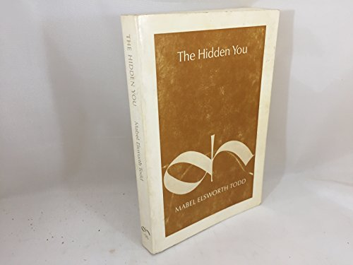 9780871270962: Hidden You: What You are and What to Do About it