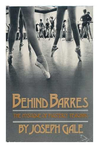 9780871271150: Behind Barres: Technique of Masterly Dance Teaching