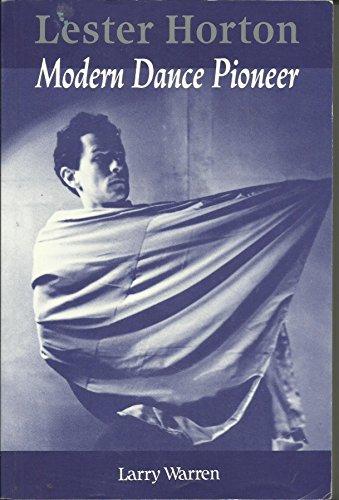 9780871271655: Lester Horton: Modern Dance Pioneer (Dance Horizons)