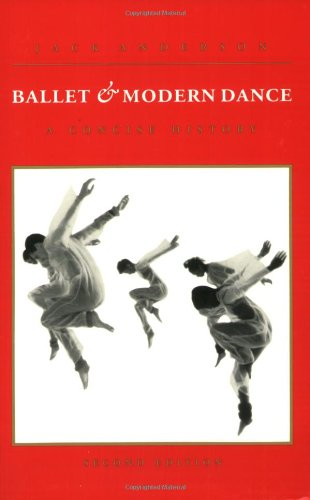 9780871271723: Ballet and Modern Dance: A Concise History