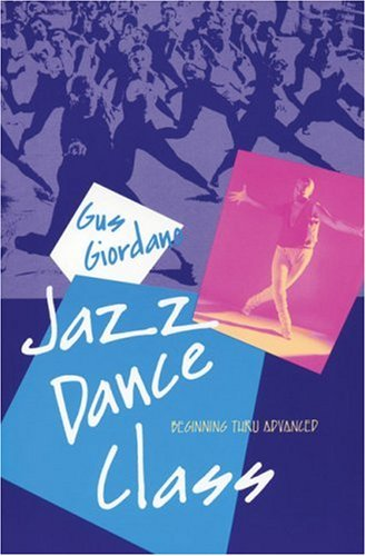 9780871271822: Jazz Dance Class: Beginning Thru Advanced (A dance horizons book)