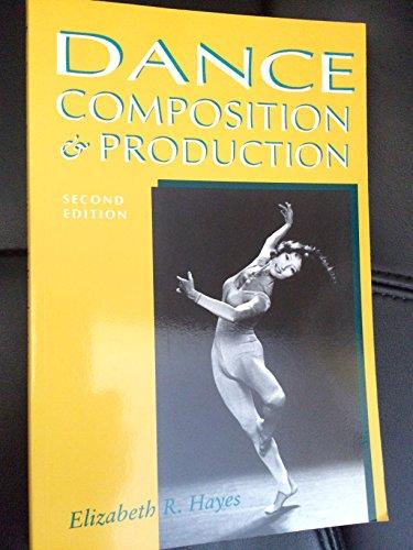 9780871271884: Dance Composition & Production