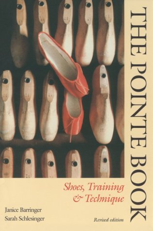 9780871272041: The Pointe Book: Shoes, Training & Technique