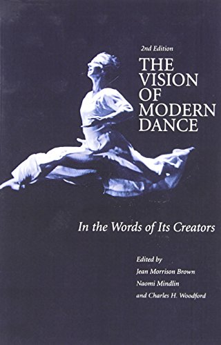 9780871272058: The Vision of Modern Dance: In the Words of Its Creators