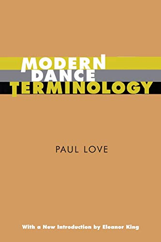 Modern Dance Terminology: The ABC's of Modern: Paul Love