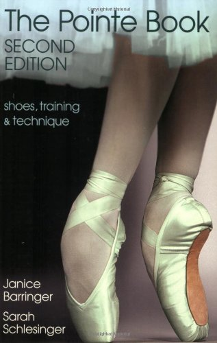 9780871272614: The Pointe Book: Shoes, Training & Technique Second Edition