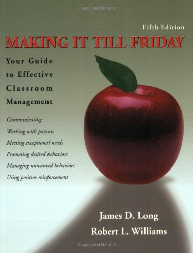 9780871272683: Making It Till Friday: Your Guide to Effective Classroom Management