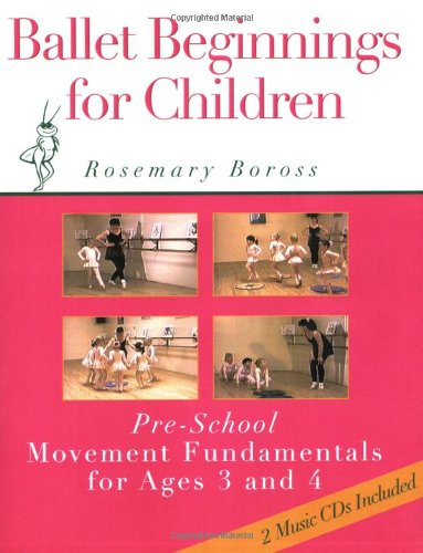 9780871272898: Ballet Beginnings for Children: Pre-School Movement Fundamentals for Ages 3 and 4 (Bk. 1)