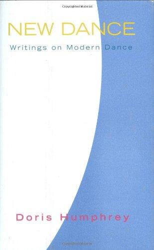 9780871273079: New Dance: Writings on Modern Dance