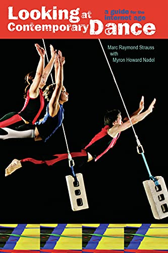 9780871273543: Looking at Contemporary Dance: A Guide for the Internet Age