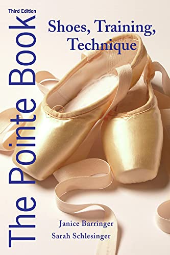 9780871273550: The Pointe Book: Shoes, Training & Technique