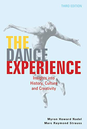 9780871273833: The Dance Experience: Insights into History, Culture and Creativity