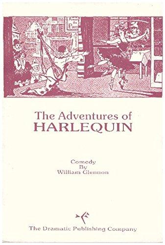 The adventures of Harlequin: William Glennon