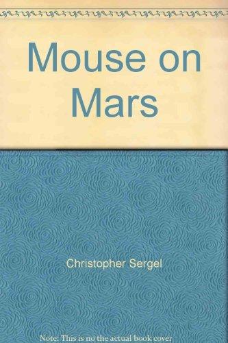 Mouse on Mars: Christopher Sergel; Leonard Wibberley