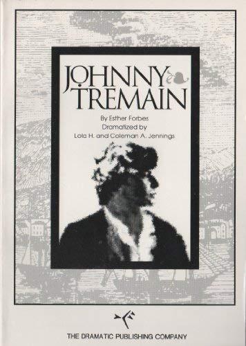 9780871291813: Johnny Tremain