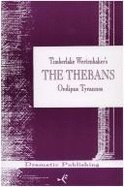 The Thebans: Play I Oedipus Tyrannos
