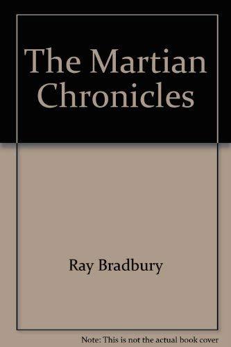 Ray Bradbury's The Martian Chronicles (script): Bradbury, Ray