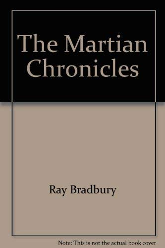 9780871292117: The Martian Chronicles (A Full Length Play)