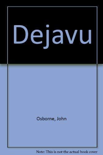 Dejavu: Osborne, John