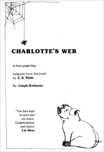 Charlotte's Web (Play Format): Joseph Robinette