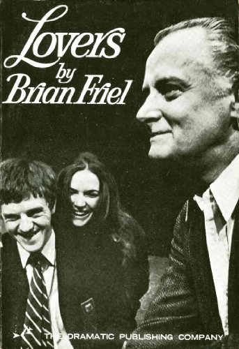 Lovers: Brian Friel